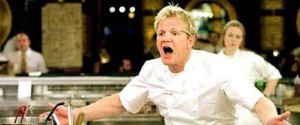 Gordon Ramsay shouting.