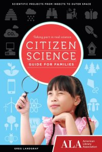 Citizen Science Guide for Families cover