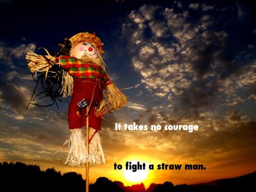 Strawman arguments